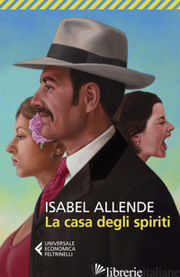 CASA DEGLI SPIRITI (LA) - ALLENDE ISABEL