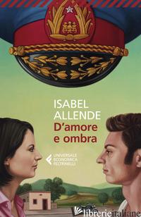 D'AMORE E OMBRA - ALLENDE ISABEL