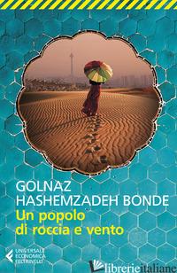 POPOLO DI ROCCIA E VENTO (UN) - HASHEMZADEH BONDE GOLNAZ