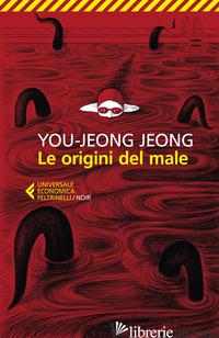 ORIGINI DEL MALE (LE) - JEONG YOU-JEONG