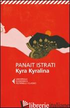 KYRA KYRALINA - ISTRATI PANAIT