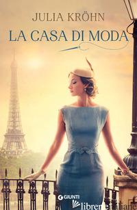 CASA DI MODA (LA) - KROHN JULIA