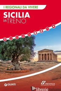 SICILIA IN TRENO -