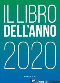 TRECCANI. IL LIBRO DELL'ANNO 2020 -