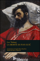 MORTE DI IVAN IL'IC (LA) - TOLSTOJ LEV