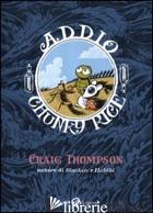 ADDIO, CHUNKY RICE - THOMPSON CRAIG