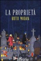PROPRIETA' (LA) - MODAN RUTU