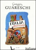 ITALIA PROVVISORIA (L') - GUARESCHI GIOVANNI