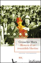 MEMORIE DI UN IRRESISTIBILE LIBERTINO - MARX GROUCHO