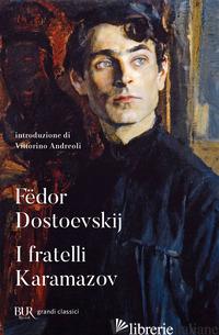 FRATELLI KARAMAZOV (I) - DOSTOEVSKIJ FEDOR; LO GATTO E. (CUR.)