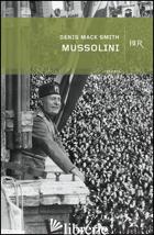 MUSSOLINI - SMITH DENIS MACK