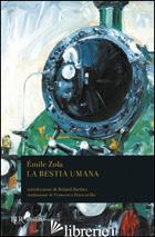 BESTIA UMANA (LA) - ZOLA EMILE