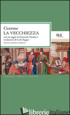 VECCHIEZZA (LA) - CICERONE MARCO TULLIO