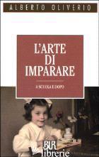 ARTE DI IMPARARE (L') - OLIVERIO ALBERTO