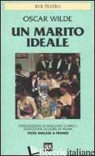 MARITO IDEALE. TESTO INGLESE A FRONTE (UN) - WILDE OSCAR