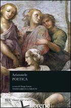 POETICA. TESTO GRECO A FRONTE (LA) - ARISTOTELE