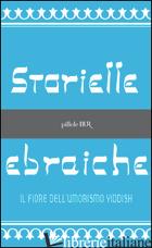 STORIELLE EBRAICHE - FOLKEL FERRUCCIO