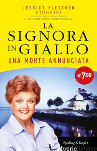 MORTE ANNUNCIATA. LA SIGNORA IN GIALLO (UNA) - FLETCHER JESSICA; BAIN DONALD