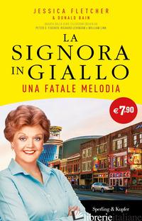 FATALE MELODIA. LA SIGNORA IN GIALLO (UNA) - FLETCHER JESSICA; BAIN DONALD