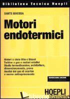 MOTORI ENDOTERMICI - GIACOSA DANTE; GARRO A. (CUR.)