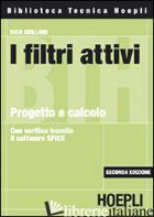 FILTRI ATTIVI. PROGETTO E CALCOLO (I) - GRILLONI NICO