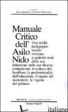 MANUALE CRITICO DELL'ASILO NIDO - BONDIOLI A. (CUR.); MANTOVANI S. (CUR.)