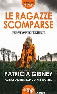 RAGAZZE SCOMPARSE (LE) - GIBNEY PATRICIA