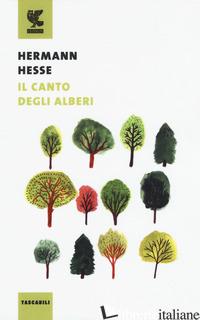 CANTO DEGLI ALBERI (IL) - HESSE HERMANN