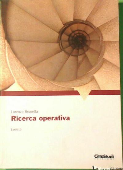 RICERCA OPERATIVA - BRUNETTA LORENZO