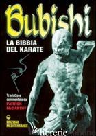 BUBISHI. LA BIBBIA DEL KARATE - MCCARTHY PATRICK