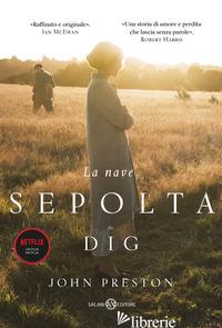 NAVE SEPOLTA. THE DIG (LA) - PRESTON JOHN