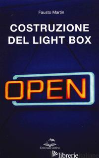 COSTRUZIONE DEL LIGHT BOX - MARTIN FAUSTO