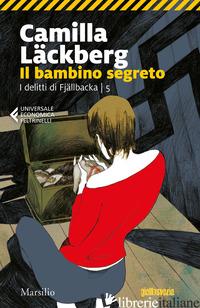 BAMBINO SEGRETO. I DELITTI DI FJALLBACKA (IL). VOL. 5 - LACKBERG CAMILLA