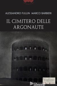 CIMITERO DELLE ARGONAUTE (IL)
