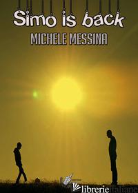 SIMO IS BACK - MESSINA MICHELE