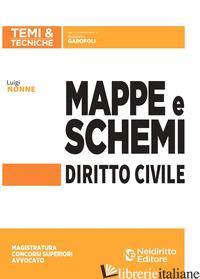 MAPPE E SCHEMI DI DIRITTO CIVILE - NONNE LUIGI