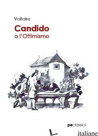 CANDIDO O L'OTTIMISMO - VOLTAIRE