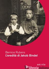 EREDITA' DI JAKOB BINDEL (L') - RUBENS BERNICE