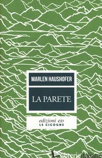 PARETE (LA) - HAUSHOFER MARLEN