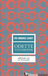 ODETTE TOULEMONDE - SCHMITT ERIC-EMMANUEL