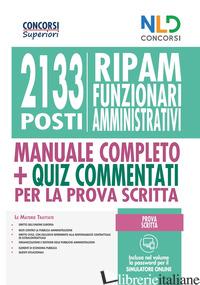 CONCORSO 2133 FUNZIONARI AMMINISTRATIVI RIPAM: MANUALE + QUIZ PER LA PROVA PRESE - AA.VV.