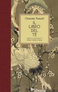 LIBRO DEL TE' (IL) - OKAKURA KAKUZO