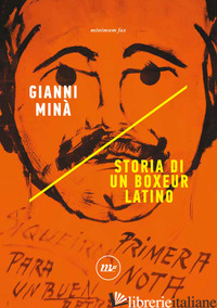 STORIA DI UN BOXEUR LATINO - MINA' GIANNI