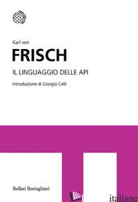 LINGUAGGIO DELLE API (IL) - FRISCH KARL VON
