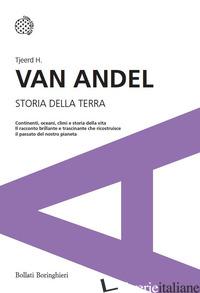 STORIA DELLA TERRA - VAN ANDEL TJEERD H.
