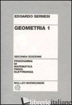 GEOMETRIA. VOL. 1 - SERNESI EDOARDO