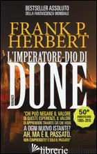 IMPERATORE-DIO DI DUNE. IL CICLO DI DUNE (L'). VOL. 4 - HERBERT FRANK