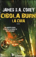 CURA. CIBOLA BURN. THE EXPANSE (LA). VOL. 4 - COREY JAMES S. A.
