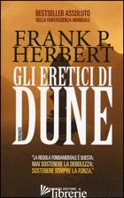 ERETICI DI DUNE. IL CICLO DI DUNE (GLI). VOL. 5 - HERBERT FRANK