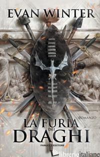 FURIA DEI DRAGHI. THE BURNING (LA). VOL. 1 - WINTER EVAN